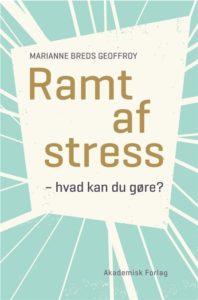 Ramt af stress af Marianne Geoffroy
